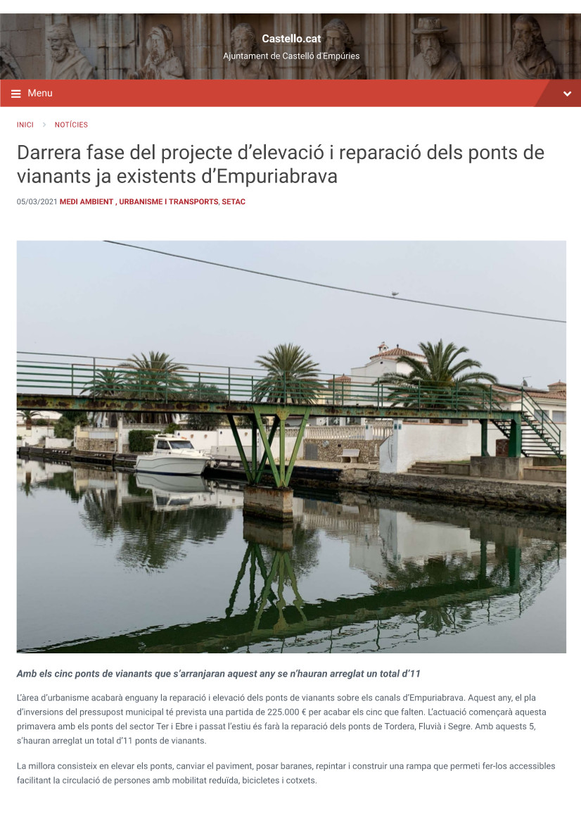 Darrera fase del projecte d'elevació i reparació dels ponts de vianants ja existents d'Empuriabrava